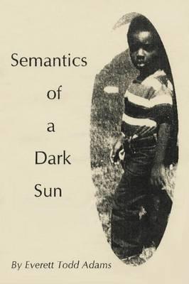 Semantics of a Dark Sun (Paperback)