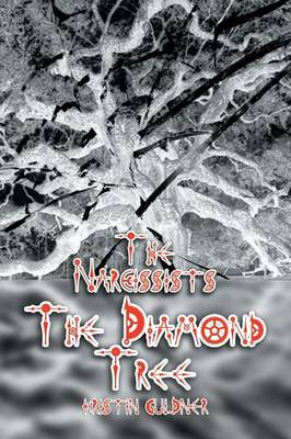 The Narcissists - The Diamond Tree (Paperback)