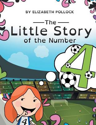 The Little Story of the Number 4 (Paperback)