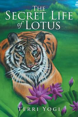 The Secret Life of Lotus (Paperback)