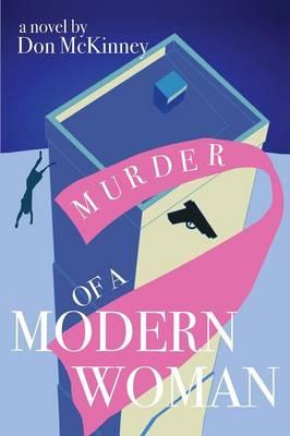 Murder of a Modern Woman (Paperback)