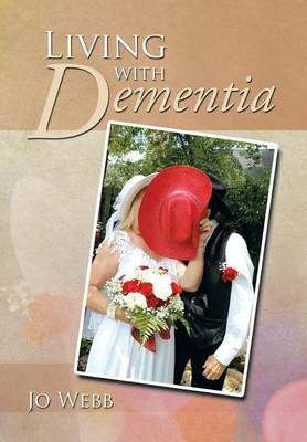 Living with Dementia (Hardback)