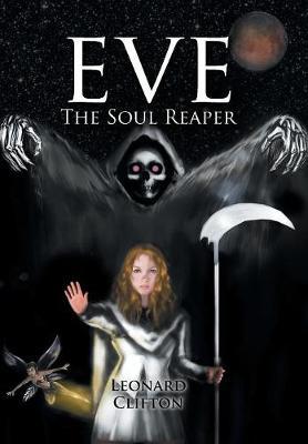 Eve the Soul Reaper (Hardback)