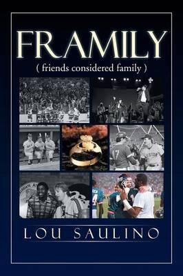 Framily (Friends Considered Family) (Paperback)