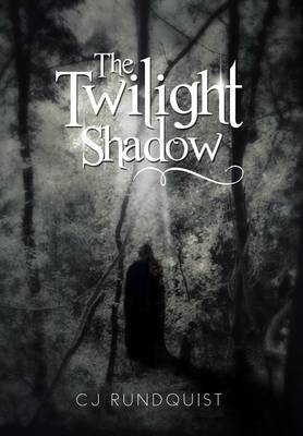 The Twilight Shadow (Hardback)