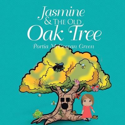 Jasmine and the Old Oak Tree (Paperback)