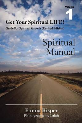 Get Your Spiritual Life!: Guide for Spiritual Growth (Revised Edition) (Paperback)