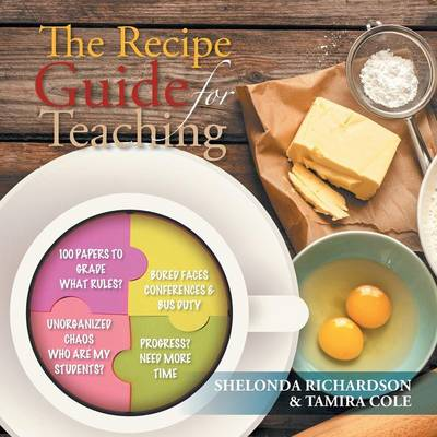 The Recipe Guide for Teaching (Paperback)