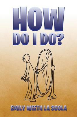 How Do I Do? (Paperback)
