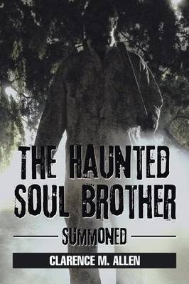 The Haunted Soul Brother: Summoned (Paperback)