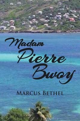 Madam Pierre Bwoy (Paperback)