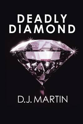 Deadly Diamond (Paperback)