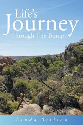 Life's Journey Through the Bumps (Paperback)
