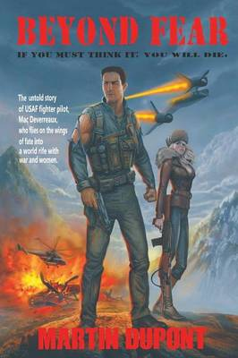 Beyond Fear: If You Must Think It; You Will Die. (Paperback)
