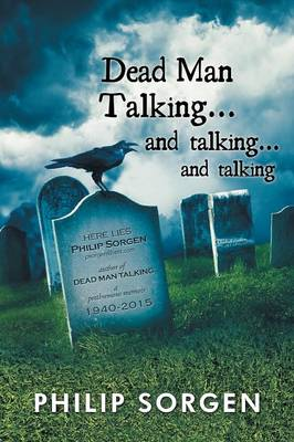 Dead Man Talking... and Talking... and Talking (Paperback)