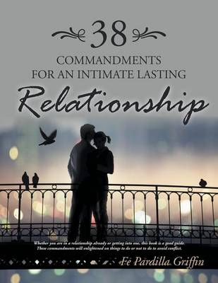 38 Commandments for an Intimate Lasting Relationship (Paperback)