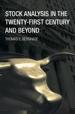 Stock Analysis in the Twenty-First Century and Beyond (Paperback)