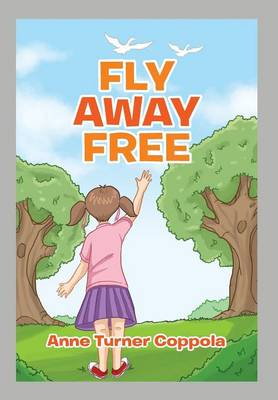 Fly Away Free (Hardback)