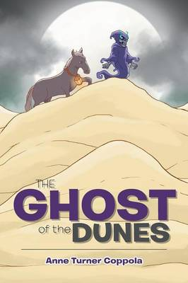 The Ghost of the Dunes (Paperback)