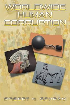 Worldwide Human Corruption (Paperback)