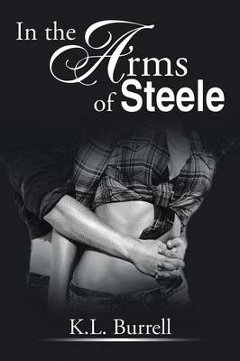 In the Arms of Steele (Paperback)