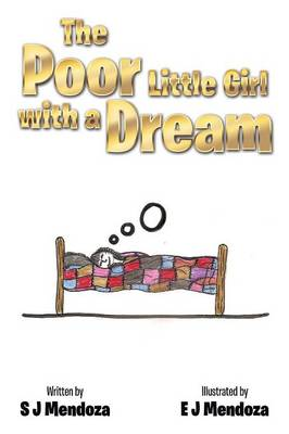 The Poor Little Girl with a Dream (Paperback)