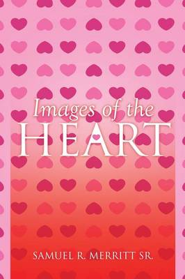 Images of the Heart (Paperback)
