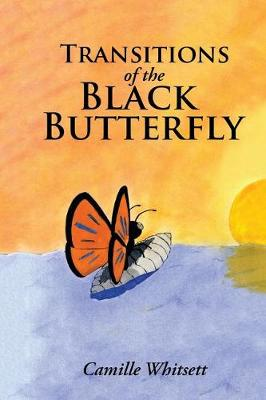 Transitions of the Black Butterfly (Paperback)