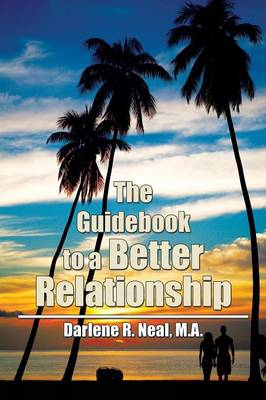The Guidebook to a Better Relationship (Paperback)