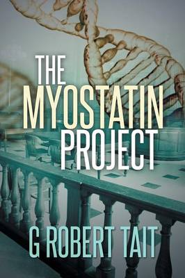 The Myostatin Project (Paperback)