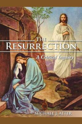 The Resurrection: A Critical Inquiry (Paperback)