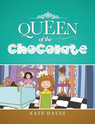 Queen of the Chocolate (Paperback)