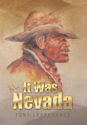 It Was Nevada (Hardback)