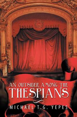 An Outsider Among the Thespians (Paperback)