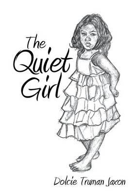 The Quiet Girl (Hardback)