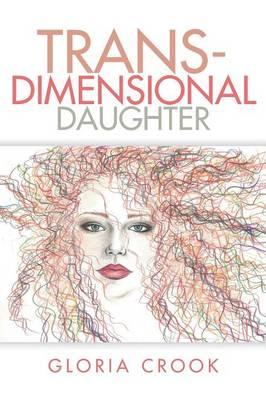 Trans-Dimensional Daughter (Paperback)