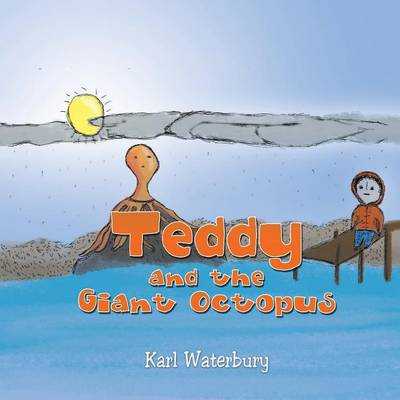 Teddy and the Giant Octopus (Paperback)