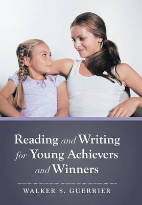 Reading and Writing for Young Achievers and Winners (Hardback)