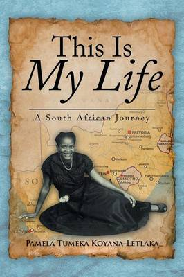 This Is My Life: A South African Journey (Paperback)
