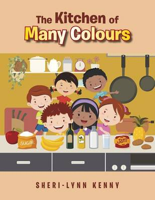 The Kitchen of Many Colours (Paperback)