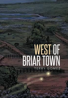 West of Briar Town (Hardback)