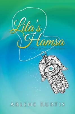 Lila's Hamsa: A Novel of Love and Deception (Paperback)