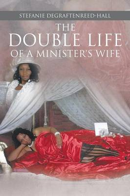 The Double Life of a Minister's Wife (Paperback)