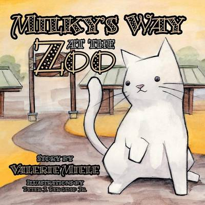 Milky's Way at the Zoo (Paperback)