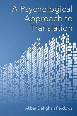 A Psychological Approach to Translation (Paperback)