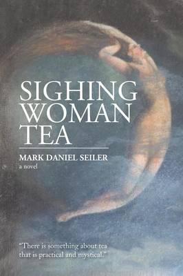 Sighing Woman Tea (Paperback)