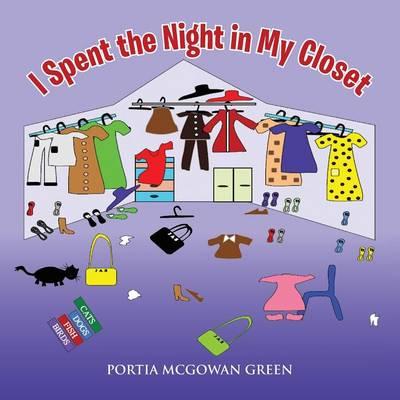 I Spent the Night in My Closet (Paperback)