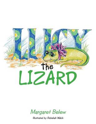 Lucy the Lizard (Paperback)