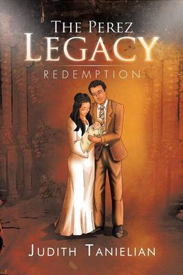 The Perez Legacy: Redemption (Paperback)