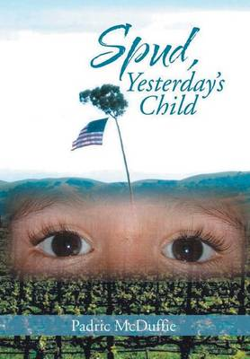 Spud, Yesterday's Child (Hardback)